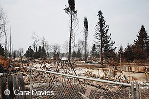 Damage caused by fire storm in Slave Lake Alberta in May 2011. © Cara Davies.